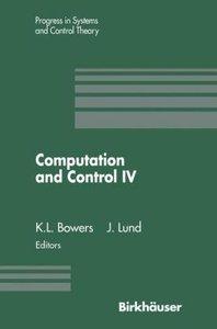 Computation and Control IV