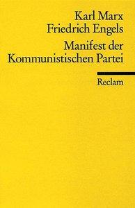 Marx, K: Manifest Kommunist. Partei
