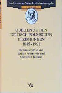 Quellen zu den deutsch-polnischen Beziehungen 1815-1991