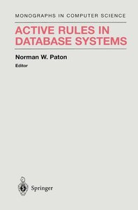 Active Rules in Database Systems