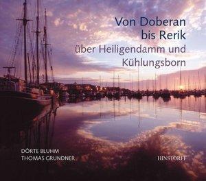 Von Doberan bis Rerik über Heiligendamm und Kühlungsborn