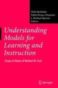 Understanding Models for Learning and Instruction: