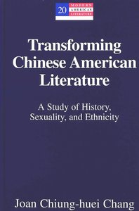 Transforming Chinese American Literature