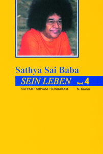 Sathya Sai Baba - Sein Leben. Sathyam Shivan Sundaram. Wahrheit