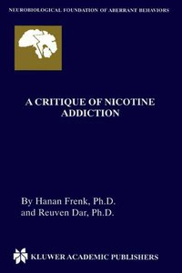 A Critique of Nicotine Addiction