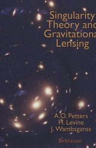 Singularity Theory and Gravitational Lensing