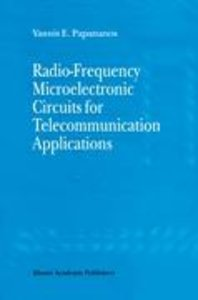 Radio-Frequency Microelectronic Circuits for Telecommunication A