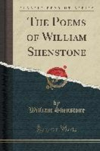 The Poems of William Shenstone (Classic Reprint)