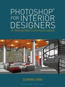 Photoshop® for Interior Designers