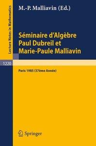 Séminaire d'Algèbre Paul Dubreil et Marie-Paul Malliavin