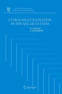 Ultraviolet Radiation in the Solar System