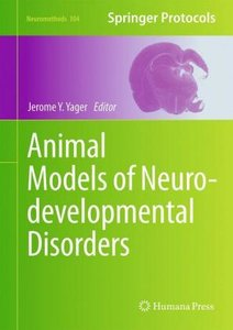 Animal Models of Neurodevelopmental Disorders