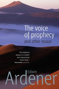 The Voice of Prophecy and Other Essays