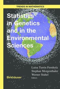 Statistics in Genetics and in the Environmental Sciences