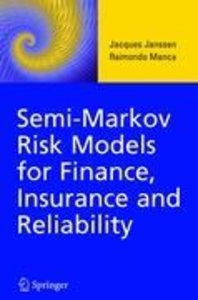 Semi-Markov Risk Models for Finance, Insurance and Reliability