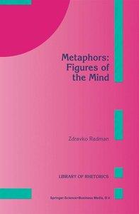 Metaphors: Figures of the Mind