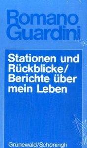 Stationen und Rückblicke / Berichte über mein Leben