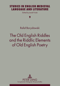 The Old English Riddles and the Riddlic Elements of Old English