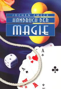 Zmeck, J: Handbuch der Magie