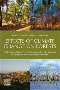 Effects of Climate Change on Forests: An Evidence-Based Primer f