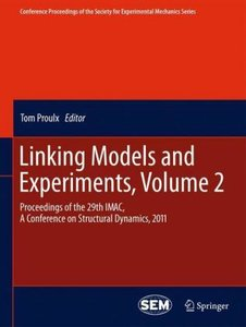 Linking Models and Experiments, Volume 2