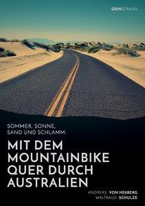 Sommer, Sonne, Sand und Schlamm: Mit dem Mountainbike quer durch