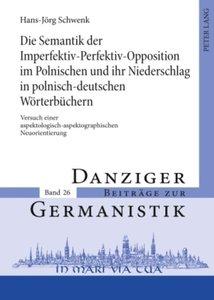 Die Semantik der Imperfektiv-Perfektiv-Opposition im Polnischen