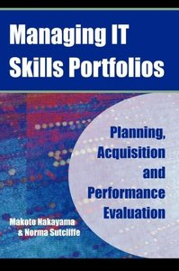 Managing It Skills Portfolios: Planning, Acquisition and Perform