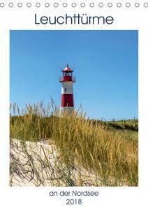 Leuchttürme an der Nordsee (Tischkalender 2018 DIN A5 hoch)