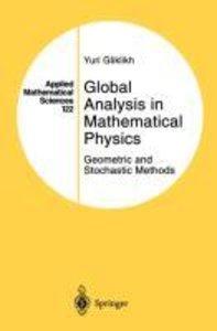 Global Analysis in Mathematical Physics