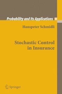 Stochastic Control in Insurance