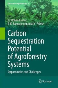 Carbon Sequestration Potential of Agroforestry Systems