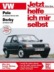 VW Polo / VW Derby. Jetzt helfe ich mir selbst