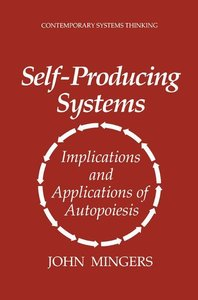Self-Producing Systems