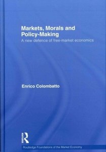 Markets, Morals, and Policy-Making