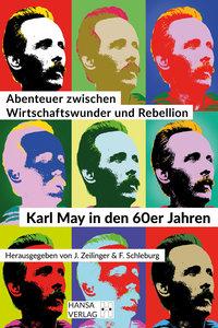 Abenteuer zwischen Wirtschaftswunder und Rebellion
