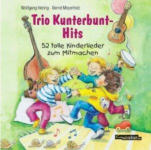 Hering, W: Trio Kunterbunt-Hits/CD