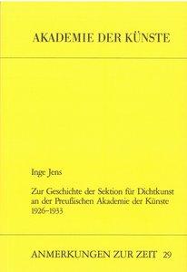 Zur Geschichte der Sektion für Dichtkunst an der Preussischen Ak
