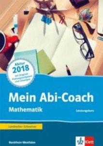 Mein Abi-Coach Mathematik 2018. Leistungskurs. Ausgabe Nordrhein