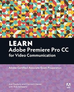 Learn Video Communication Using Adobe Premiere Pro CC