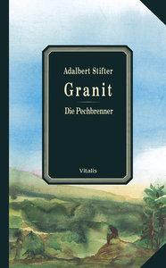 Granit / Die Pechbrenner