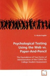 Psychological Testing Using the Web vs. Paper-And-Pencil