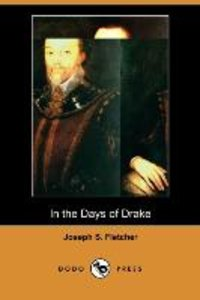 In the Days of Drake (Dodo Press)