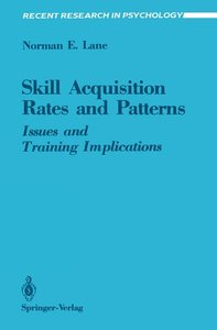Skill Acquisition Rates and Patterns