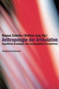 Anthropologie der Artikulation