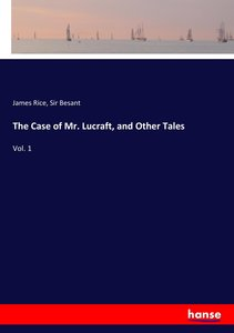 The Case of Mr. Lucraft, and Other Tales
