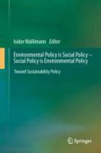 Environmental Policy is Social Policy - Social Policy is Environ