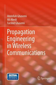 Propagation Engineering in Wireless Communications