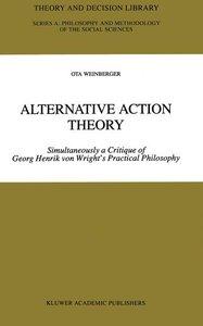 Alternative Action Theory