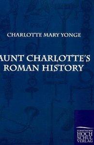 Aunt Charlotte's Roman History